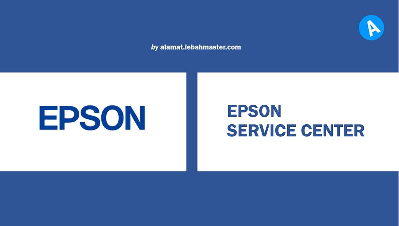 Daftar Alamat Service Center Epson Di Indonesia Resmi Jan 2020