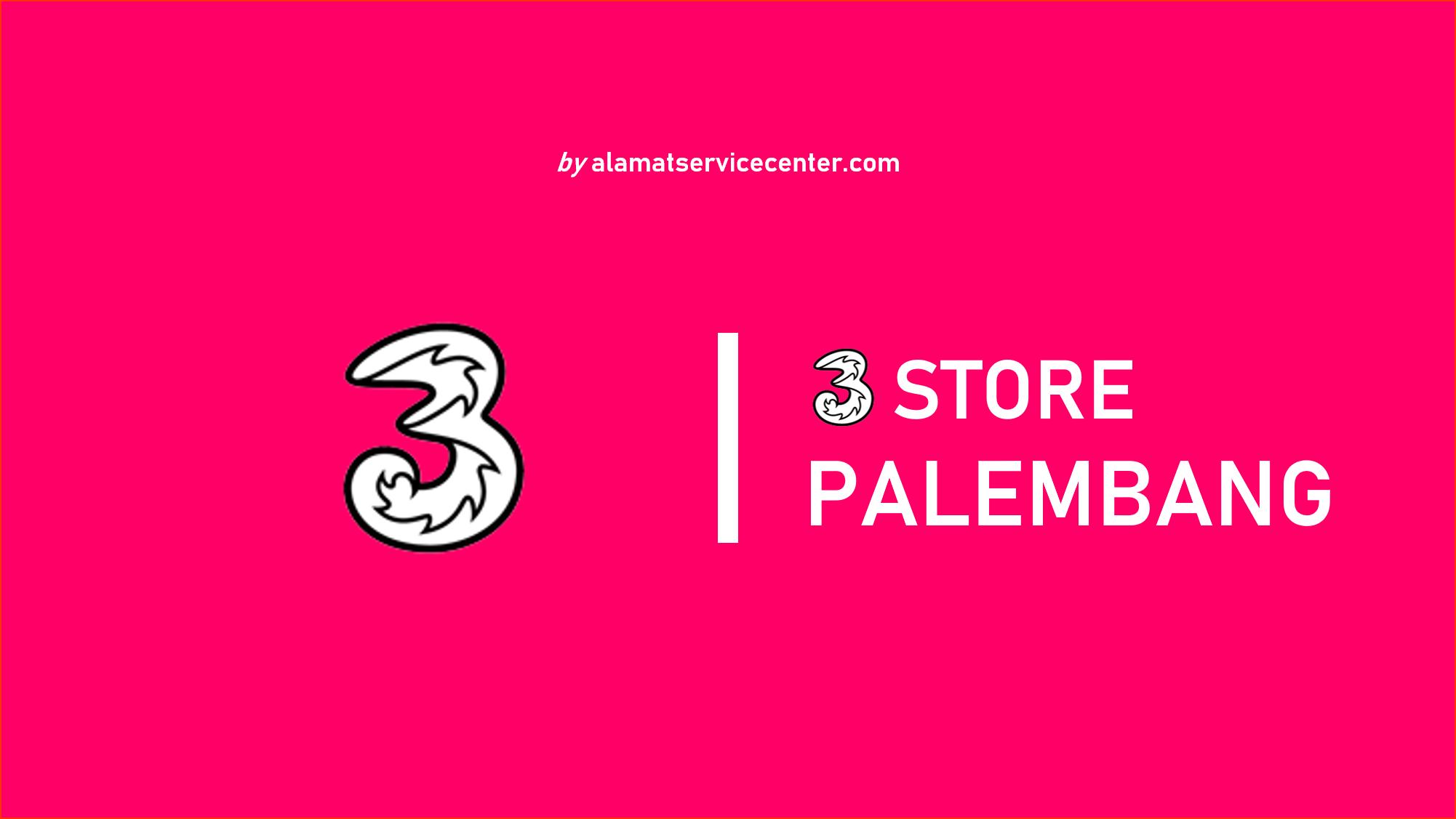3 Store Palembang