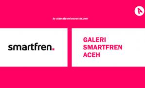 Galeri Smartfren Aceh