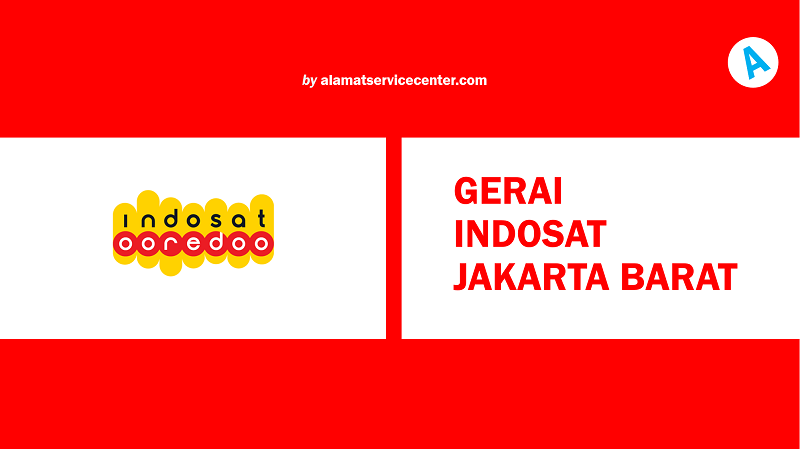 Gerai Indosat Jakarta Barat
