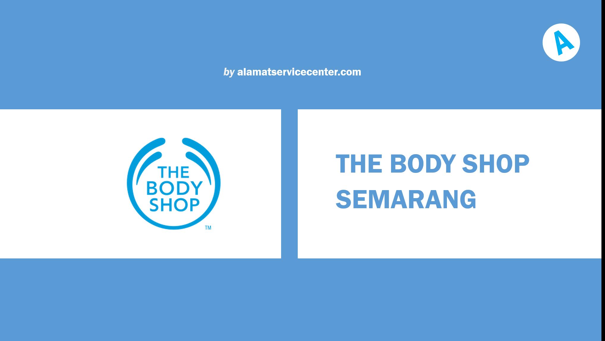 The Body Shop Semarang