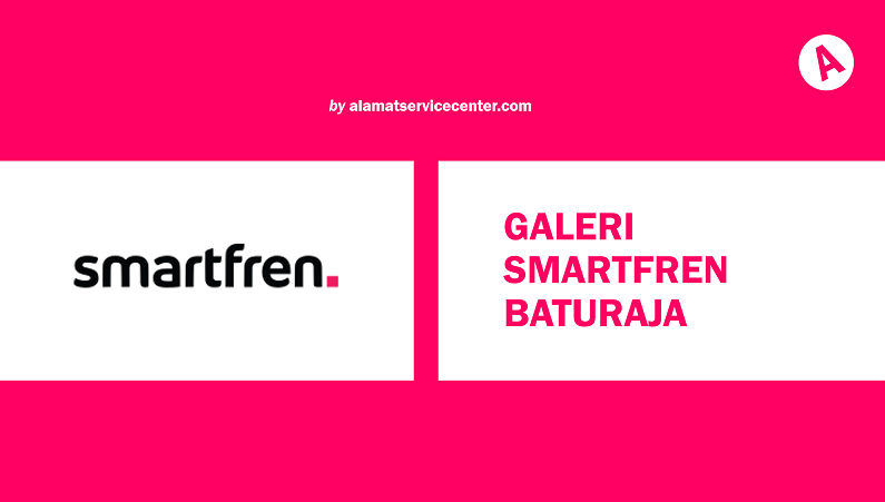 Galeri Smartfren Baturaja