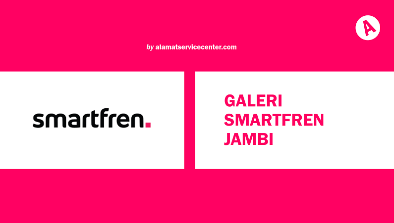 Galeri Smartfren Jambi
