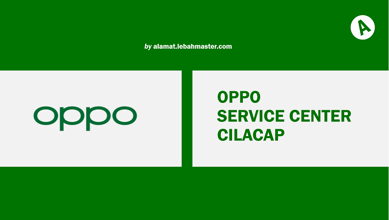 OPPO Service Center Cilacap