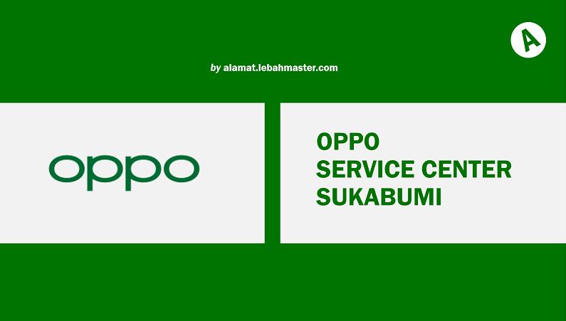 OPPO Service Center Sukabumi