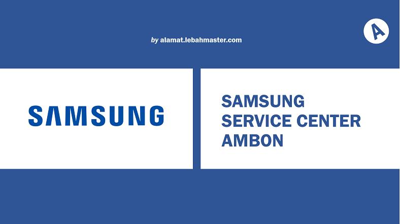 Samsung Service Center Ambon