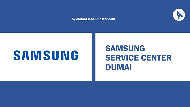 Samsung Service Center Dumai