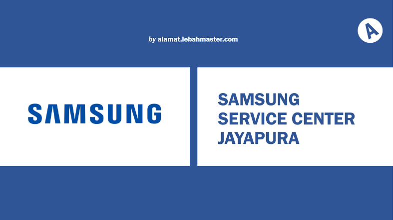 Samsung Service Center Jayapura
