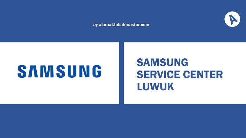 Samsung Service Center Luwuk