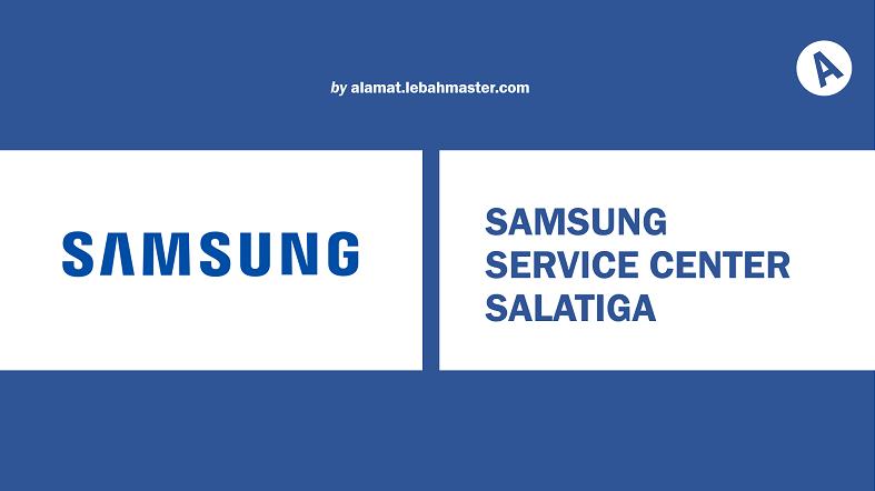 Samsung Service Center Salatiga