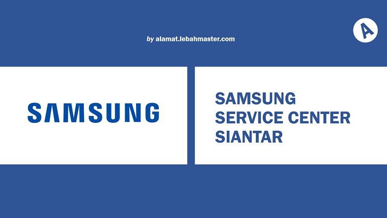 Samsung Service Center Siantar