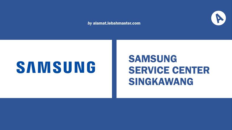 Samsung Service Center Singkawang