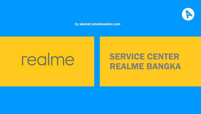 Service Center Realme Bangka