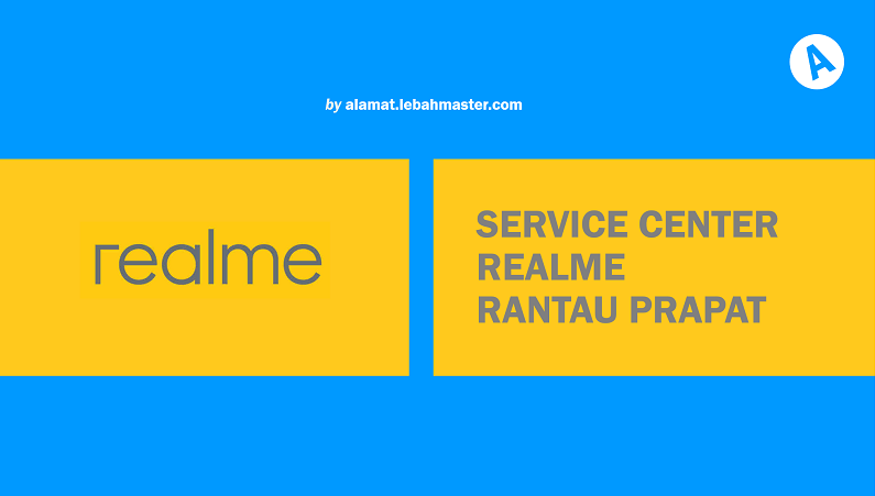 Service Center Realme Rantau Prapat