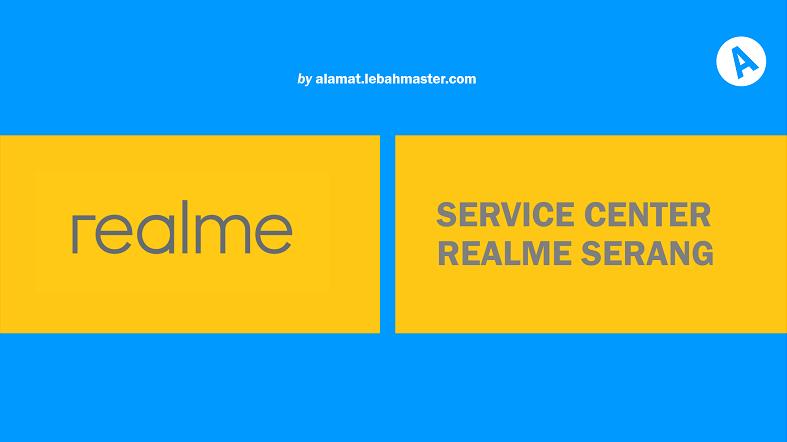 Service Center Realme Serang