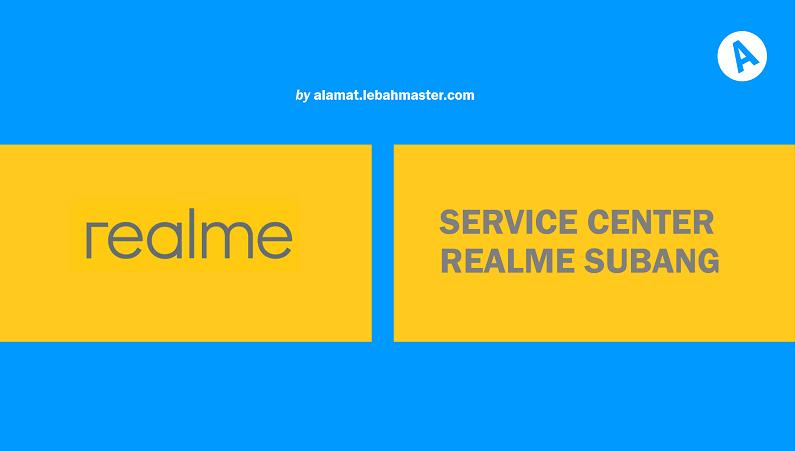 Service Center Realme Subang
