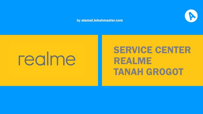 Service Center Realme Tanah Grogot
