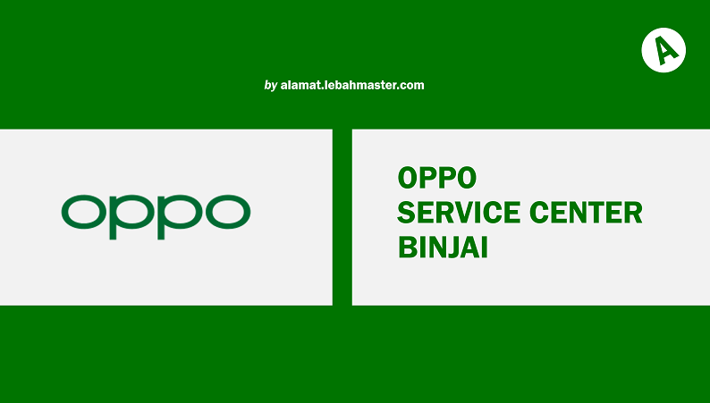 OPPO Service Center Binjai